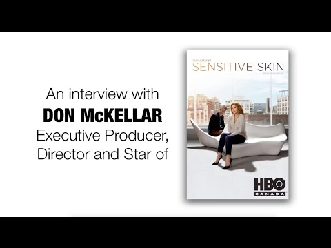 Interview with Sensitive Skin Director and Star Don McKellar