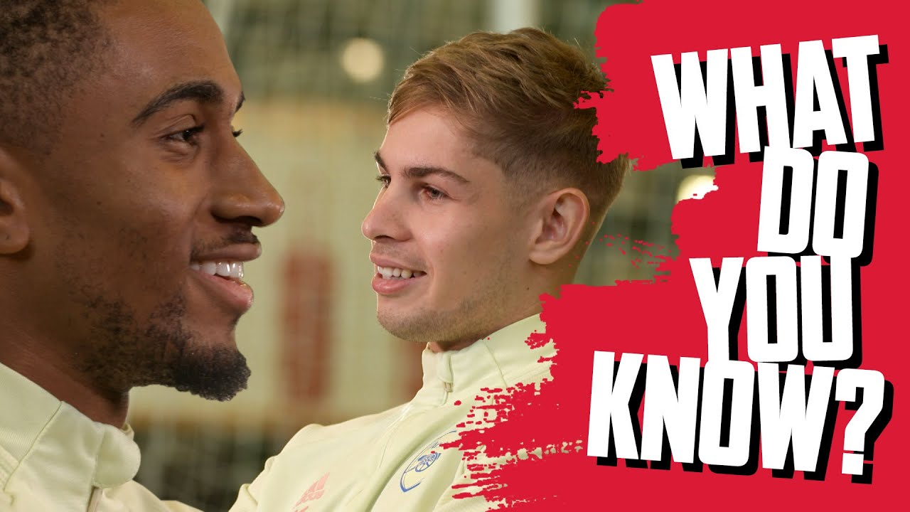 Emile Smith Rowe Vs Reiss Nelson What Do You Know Youtube