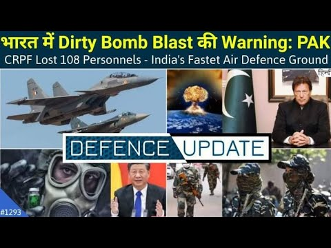 Defence Updates #1293 - Pak Dirty Bomb, India Fastest Air De