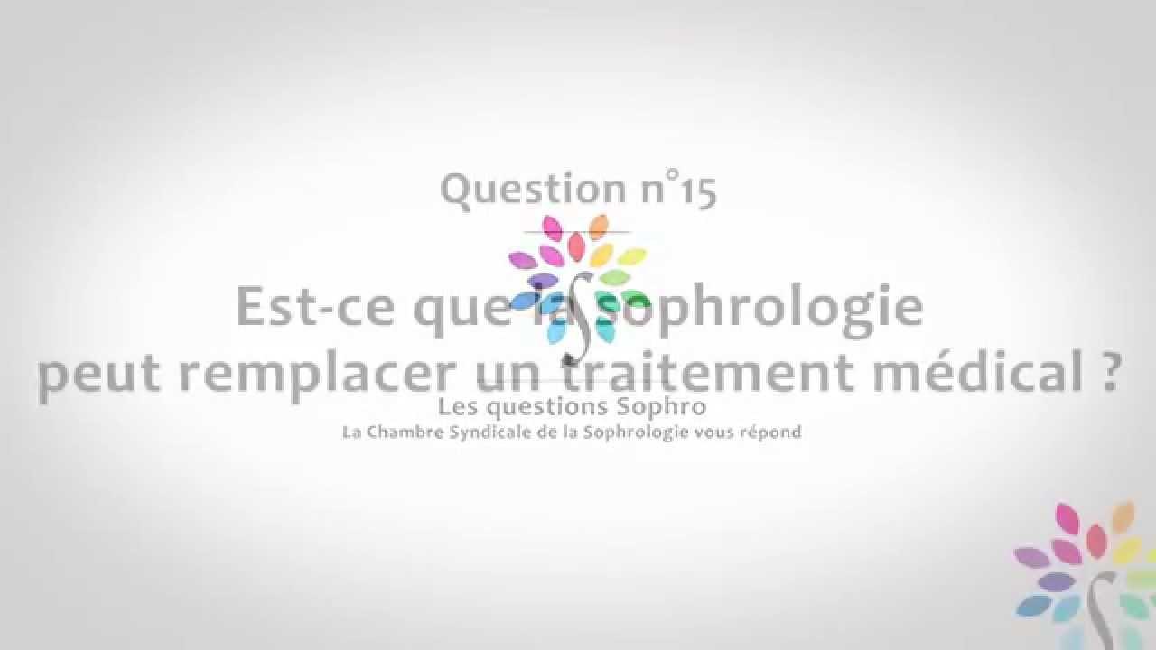 Est-ce que la sophrologie peut remplacer un traitement medical?