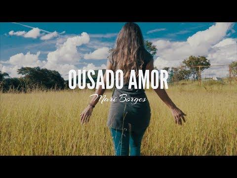 Ousado Amor - Mari Borges (Reckless Love)
