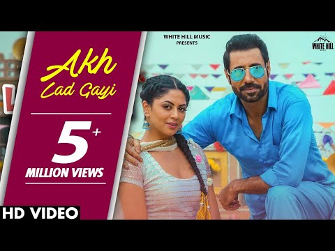 Akh Ladgayi (Full Song) Gippy Grewal & Gurlez Akhtar | Vadhayiyaan Ji Vadhayiyaan | New Punjabi Song