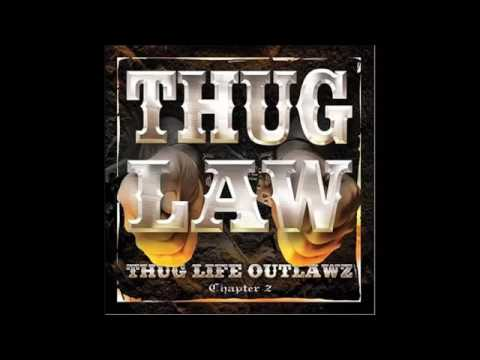 Thug Law - Thug Life Outlawz Chapter 2 - [Full Album]