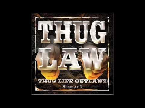 Thug Law - Thug Life Outlawz Chapter 2 - [Full Album]