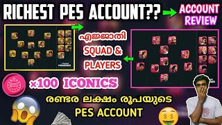 Reviewing One Of The Richest PES Account In The World | 2Lakh Worth Account | So Much Iconic players