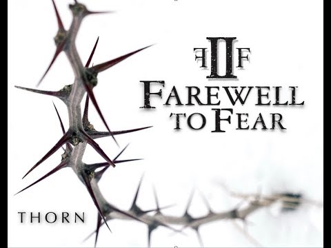 Farewell to Fear - THORN (LYRIC VIDEO) **NEW**