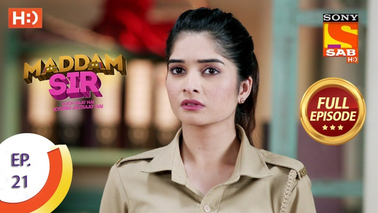 Download Maddam Sir - Ep 21 - Full Episode - 23rd March 2020