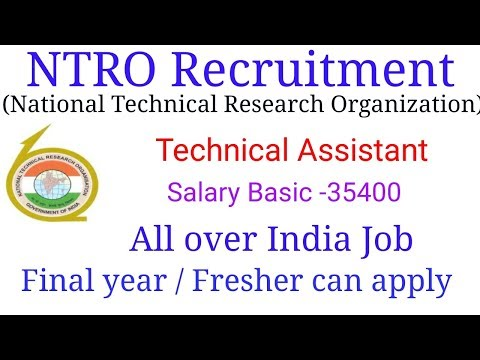 National Technical Research Organization – NTRO Recruitment – 127 Technical Assistant Vacancy