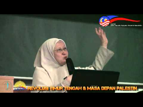 Revolusi Timur Tengah dan Masa Depan Palestin - Dr Fauziah