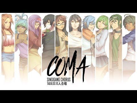【SingiGang Chorus】TAGALOG | Coma【10人合唱】