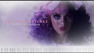 Melanie Martinez - Dollhouse (Piano Cover)