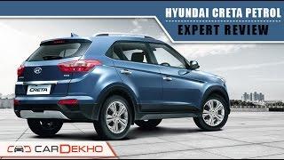 Hyundai Creta 1.6 VTVT (Petrol)    Expert Review   CarDekho.com