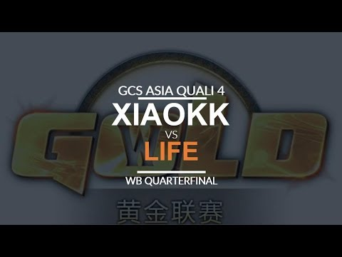 GCS:S 2017 Asia Quali 4 - WB QF: [O] XiaoKKvs. Life [N]