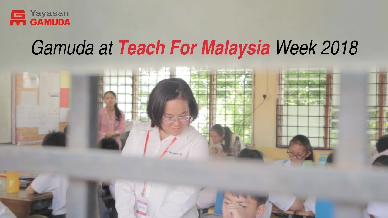 Gamuda At Teach For Malaysia Week 2018 Youtube