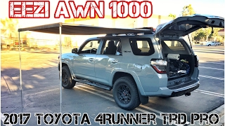 (Part14) 2017 4Runner TRD PRO Cement. EEZI AWN 1000 on OEM Roofrack Crossbar.