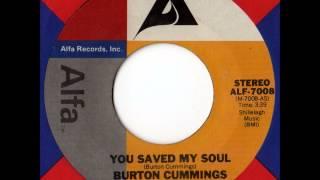 Burton Cummings - You Saved My Soul