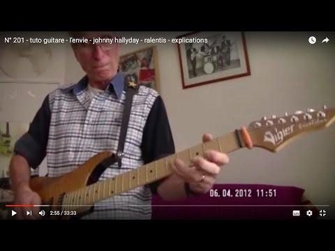 N° 201 - tuto guitare -  l'envie - johnny hallyday - ralentis - explications