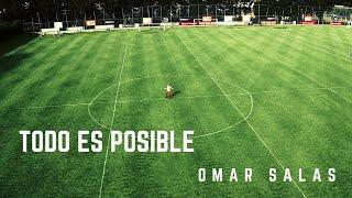 Todo Es Posible | Omar Salas