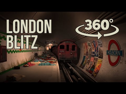 Experience the London Blitz in 360 VR