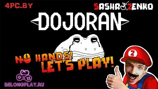 Dojoran Gameplay (Chin & Mouse Only)