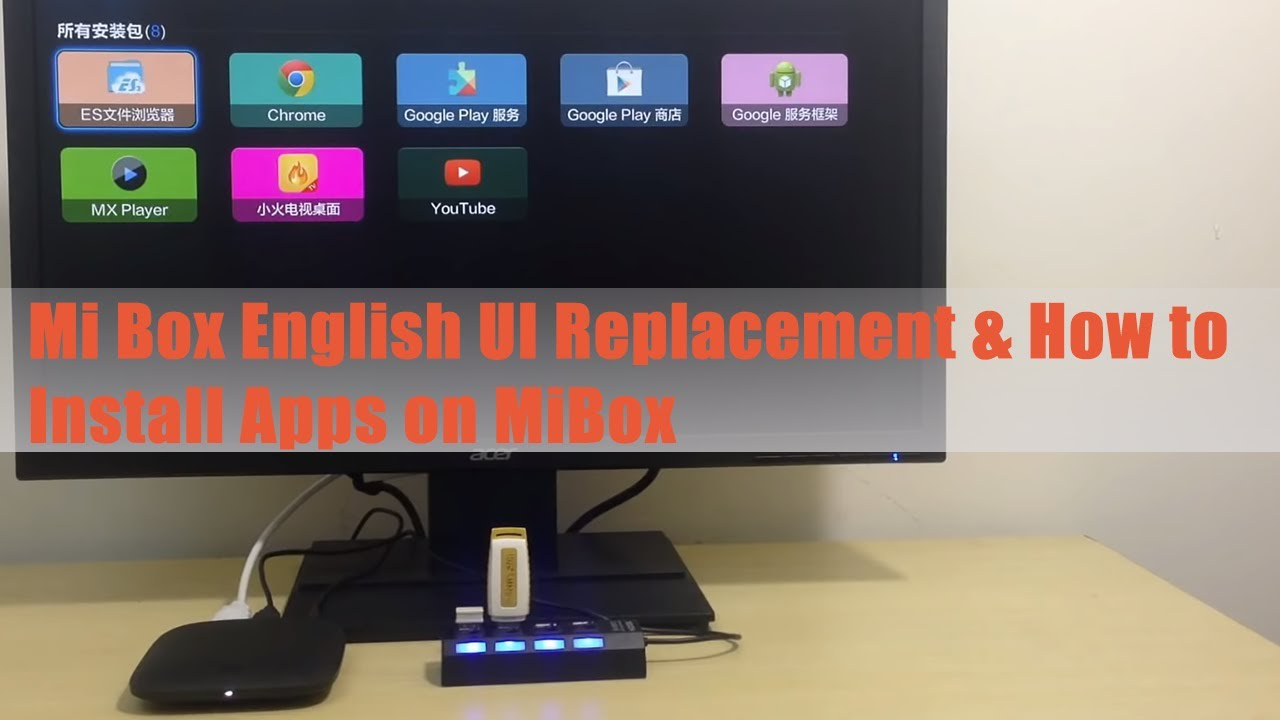 Mi Box English UI Replacement & How to Install Apps on MiBox