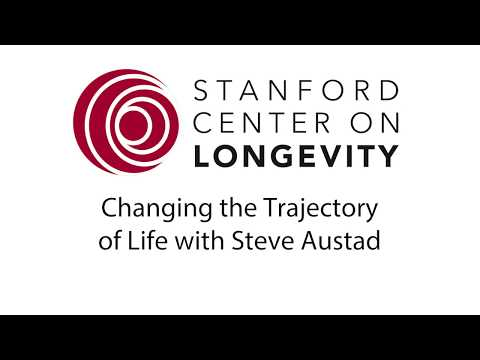 Changing the Trajectory of Life with Steven Austad
