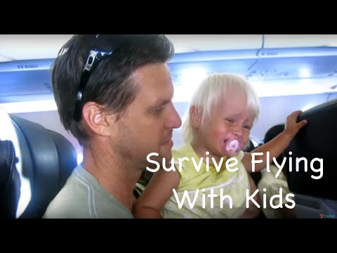17 Tips For Flying With Kids: How To Survive