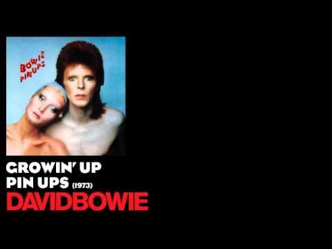 Growin' Up - Pin Ups [1973] - David Bowie