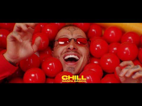 Chill - Nanpa Básico (Video Oficial)