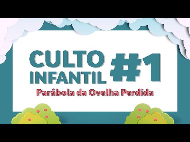 Culto Infantil 22-MAR-2020