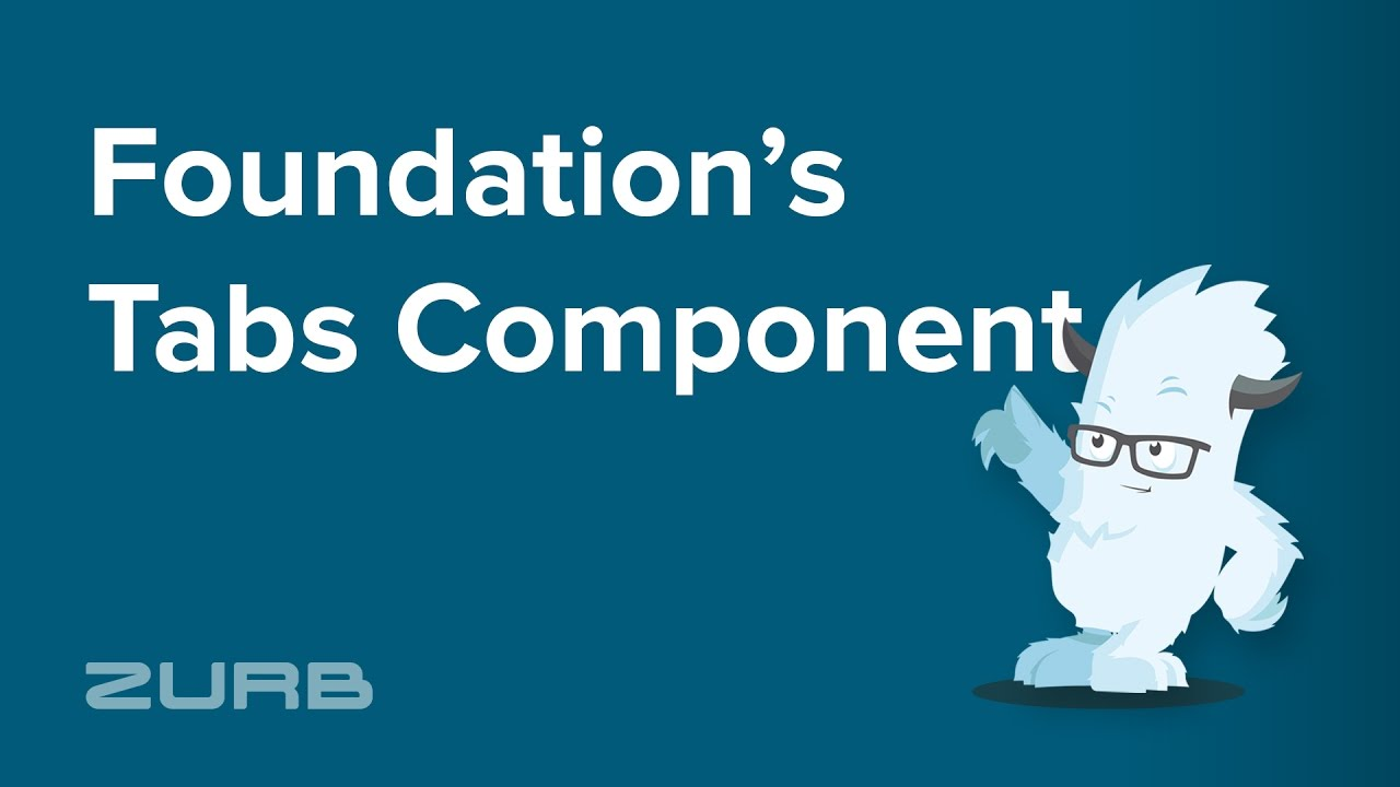 Tabs | Foundation for Sites 6 Docs