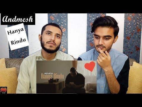 reaction-on:-andmesh---hanya-rindu-(official-music-video)