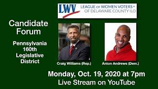 PA House 160th Legislative District LWV Virtual Candidate Forum  Oct. 19, 2020