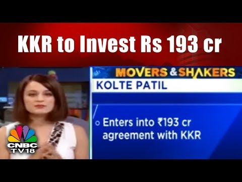 Movers & Shakers | KKR to Invest Rs 193 cr in Kolte Patil's Pune Township | CNBC TV18