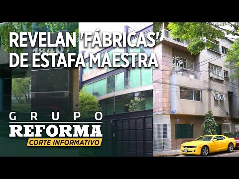 Revelan 'fábricas' de Estafa Maestra   Corte informativo