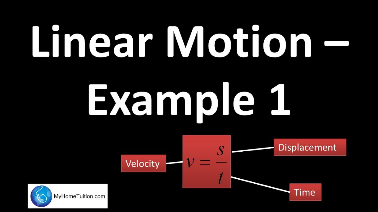 linear motion example 1 force and motion youtube