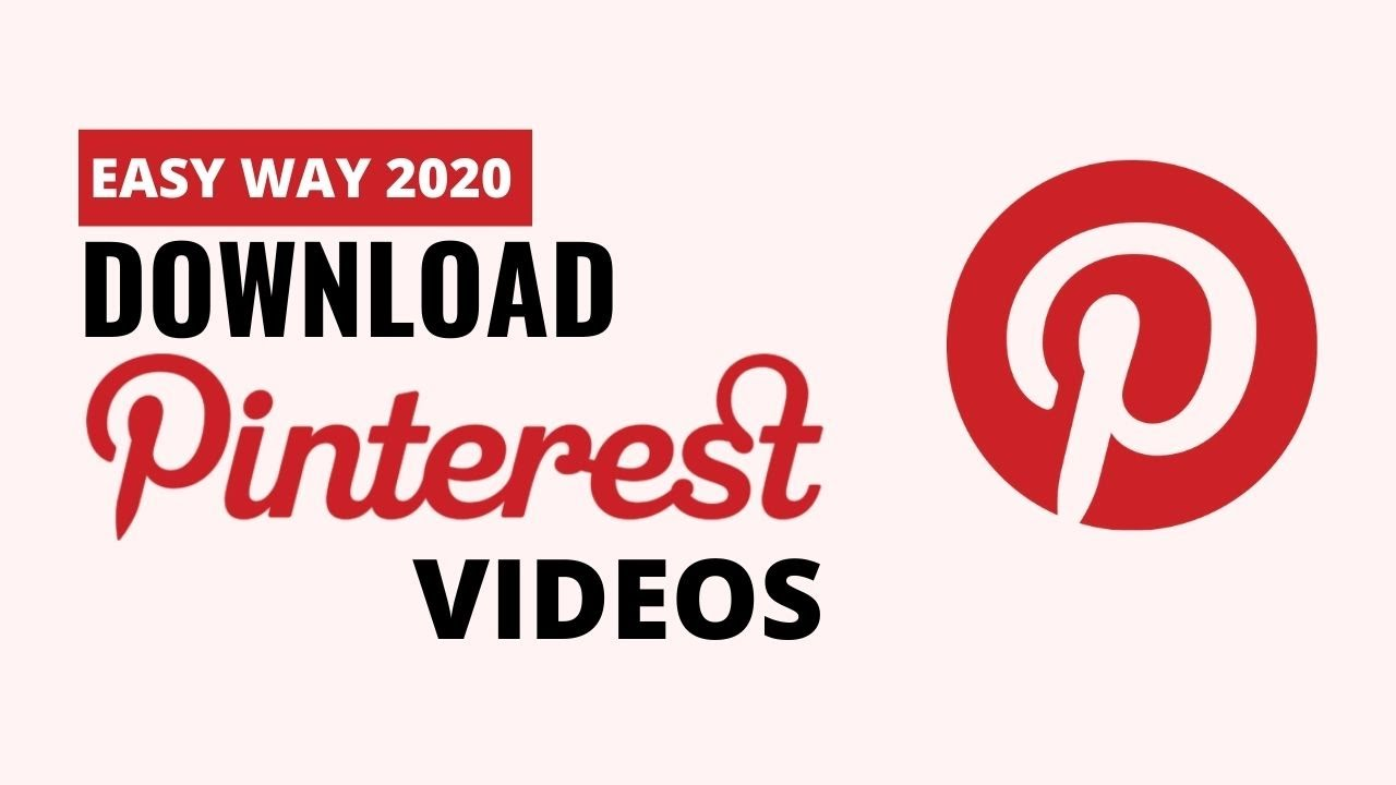 How To Download Pinterest Videos on Pc / Android / IOS - [Easy Way 9]