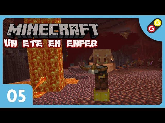 Minecraft - Un été en enfer #05 On découvre le Nether ! [FR]