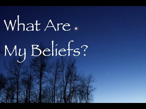 What Are My Beliefs  YouTube