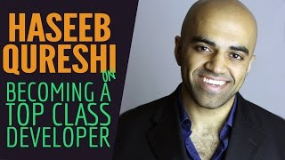 Haseeb Qureshi On Overcoming Challenges & Becoming A Top Class Developer