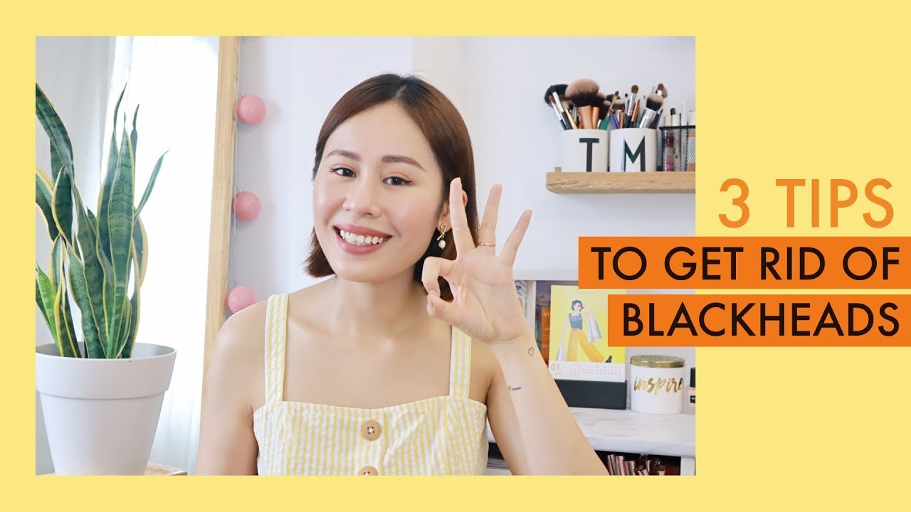 3 tips trị sạch mụn đầu đen hiệu quả 🌚 | Mailovesbeauty TV