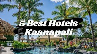 Top 5 Best Hotels in Kaanapali, Maui Hawaii US 2021