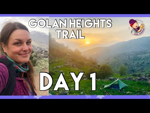 Day 1- Golan Heights Trail | Tenting Alone With Noisy Jackals On The Stunning Slopes Of Mount Hermon