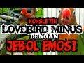 Jebol Emosi Bikin Lovebird Minus Ngekek Panjang Manfaat Jebol Emosi  Mp3 - Mp4 Download