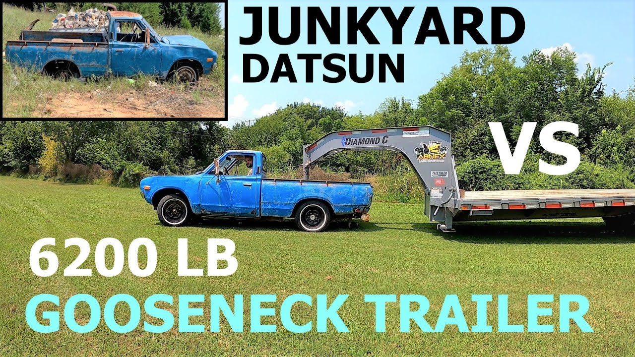 CLAPPED OUT 1974 junkyard Datsun VERSUS a 6200 LB GOOSE NECK trailer. Some repair required.