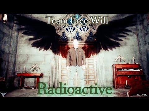 Team Free Will (and others) -  Radioactive (Song/Video Requst) (Re-Uploaded)