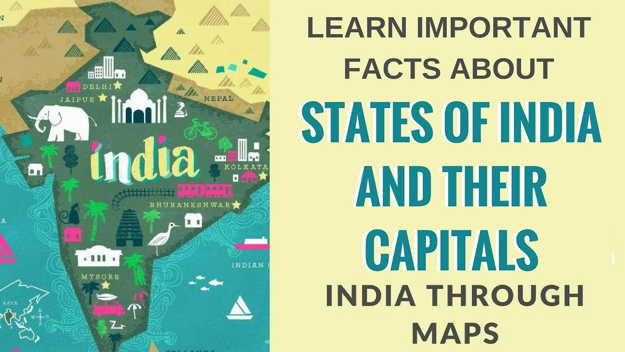 India Through Maps - States of India With Their Capitals and Some Other  Important Places Part 1
