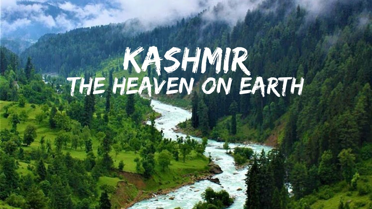 The Incredible Beauty of Kashmir