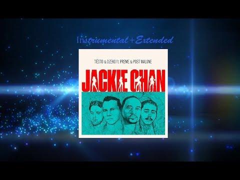 Tiesto & Dzeko, Preme, Post Malone - Jackie Chan (Extended Mix) Instrumental