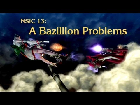 NSIC 13: A Bazillion Problems
